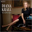 Diana Krall: Turn Up The Quiet [CD]