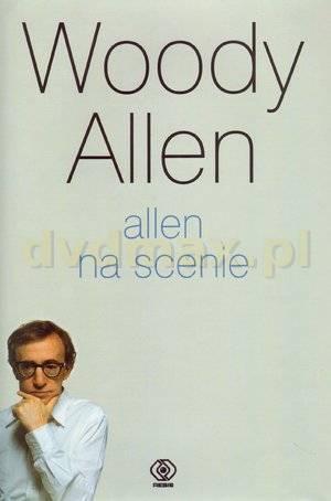 Allen Na Scenie - Woody Allen [KSIĄŻKA] - Woody Allen