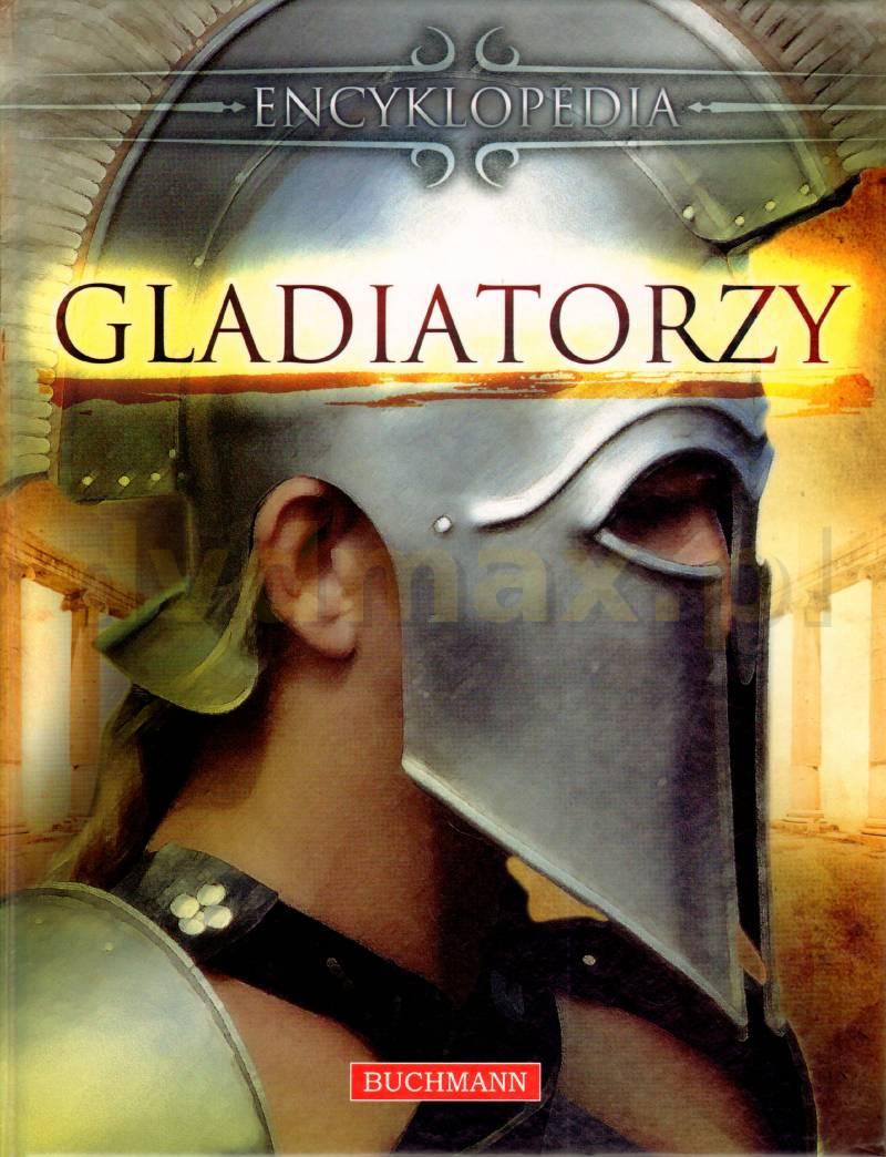 Encyklopedia Gladiatorzy [KSIĄŻKA] - brak