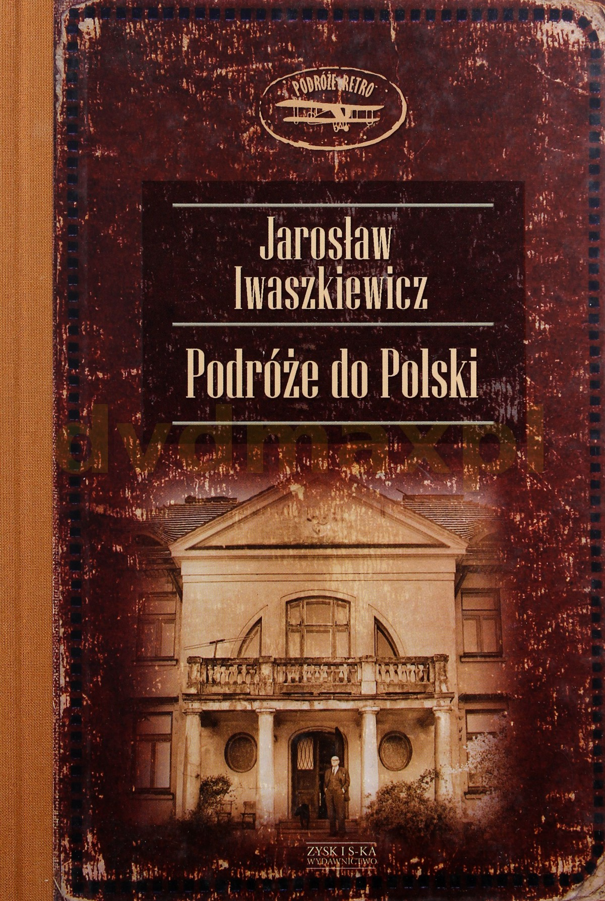 Podróże do polski - Jarosław Iwaszkiewicz [KSIĄŻKA] - Jarosław Iwaszkiewicz
