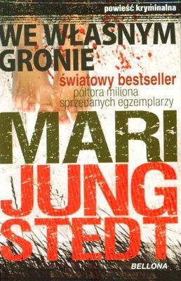 We Własnym Gronie - Mari Jungstedt [KSIĄŻKA] - Mari Jungstedt