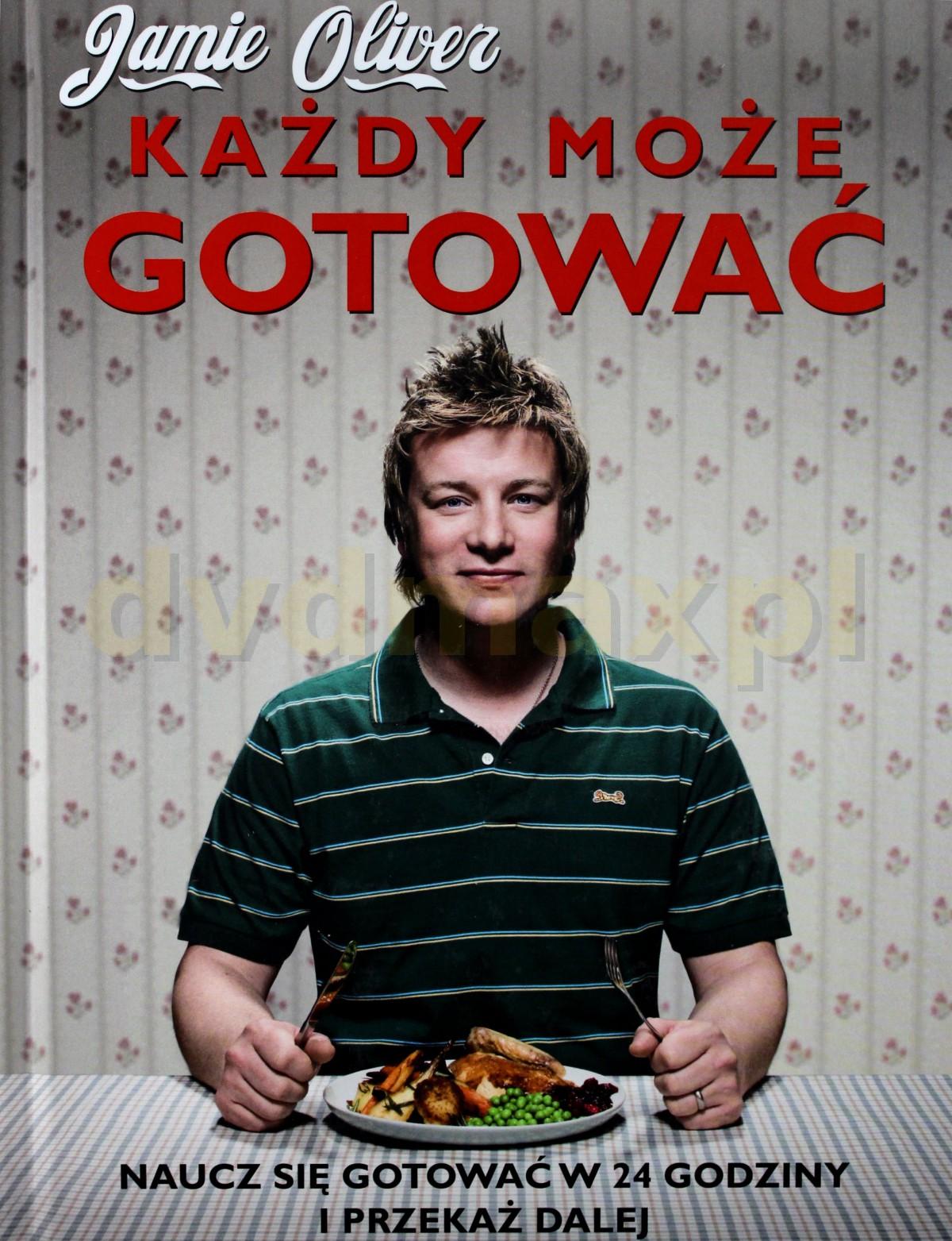 Każdy Może Gotować (twarda) - Jamie Oliver [KSIĄŻKA] - Jamie Oliver