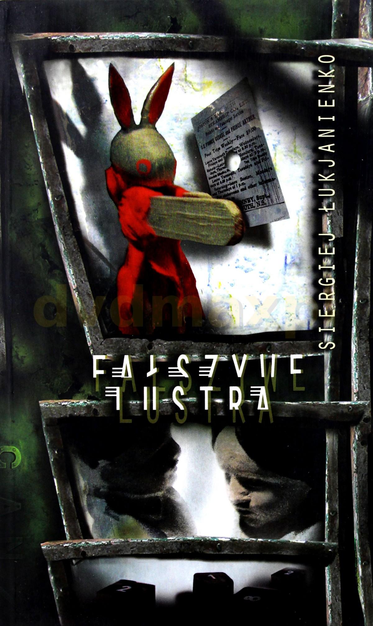 Fałszywe Lustra - Siergiej Łukjanienko [KSIĄŻKA] - Siergiej Łukjanienko