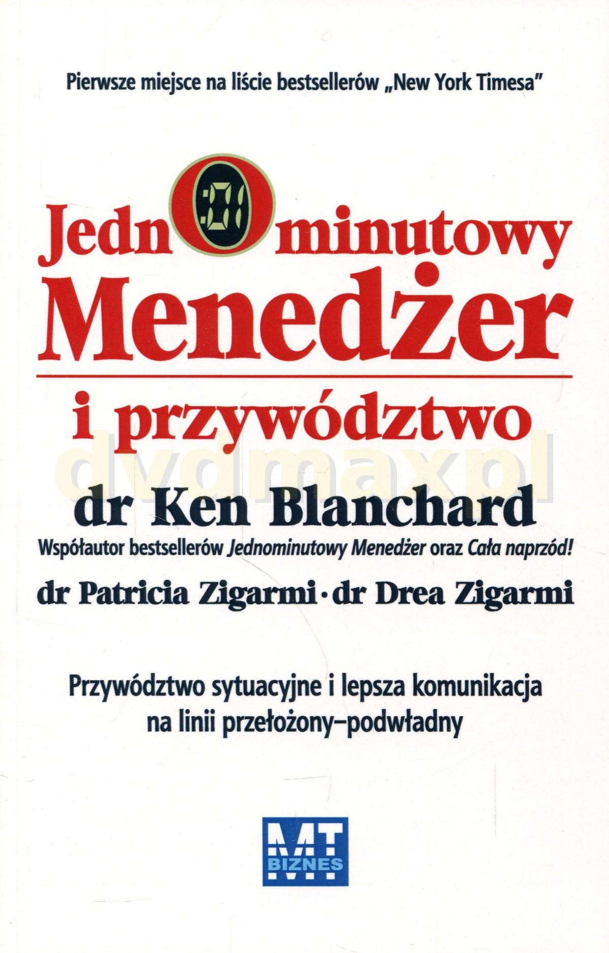 Jednominutowy Menedżer I Przywództwo (broszurowa) - Dr Ken Blanchard [KSIĄŻKA] - Dr Ken Blanchard