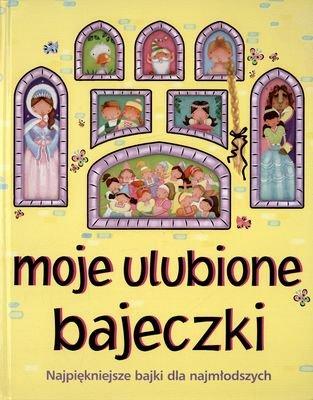 Moje Ulubione Bajeczki (twarda) - Urszula Kozłowska [KSIĄŻKA] - Urszula Kozłowska