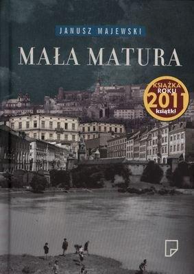 Mała Matura (twarda) - Janusz Majewski [KSIĄŻKA] - Janusz Majewski