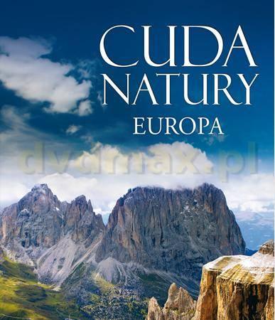 Cuda Natury Europa [KSIĄŻKA] - brak