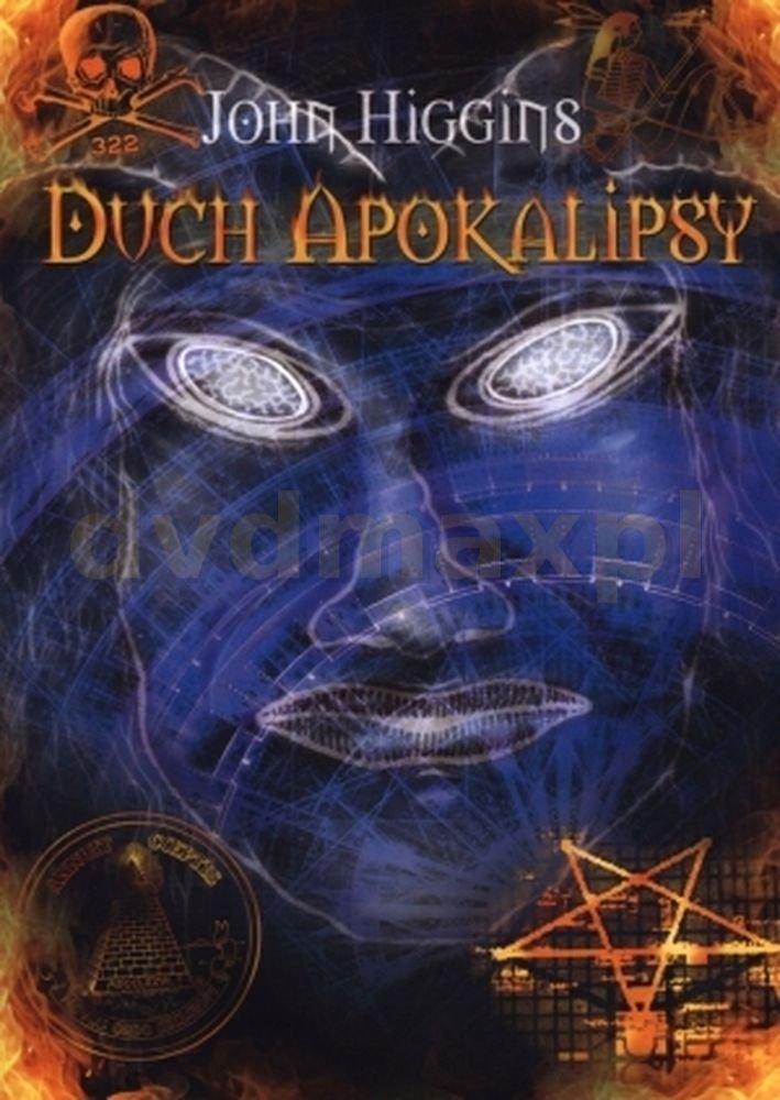 Duch apokalipsy - John Higgins [KSIĄŻKA] - John Higgins