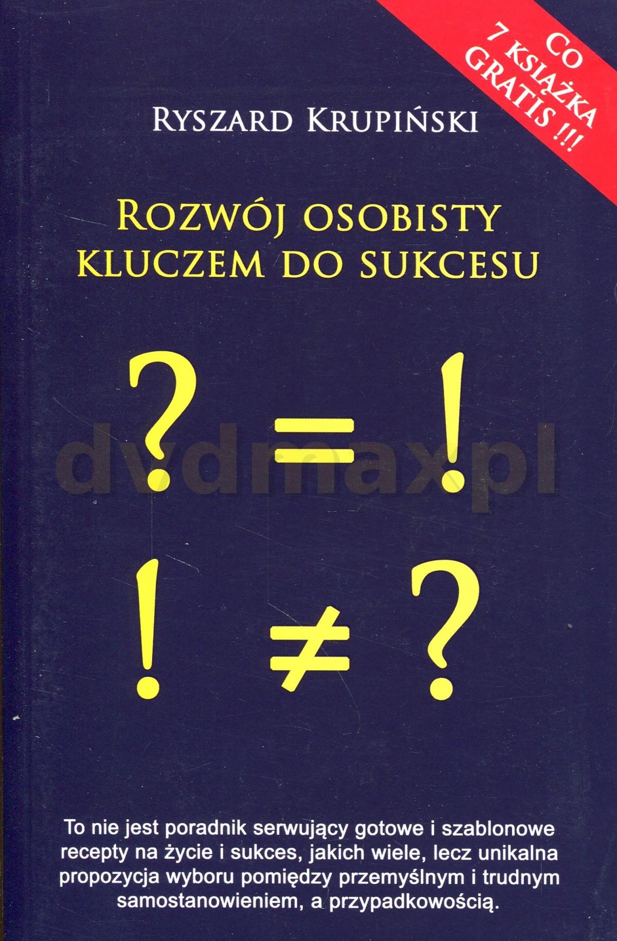 Rozwój osobisty kluczem do sukcesu - Ryszard Krupiński [KSIĄŻKA] - Ryszard Krupiński