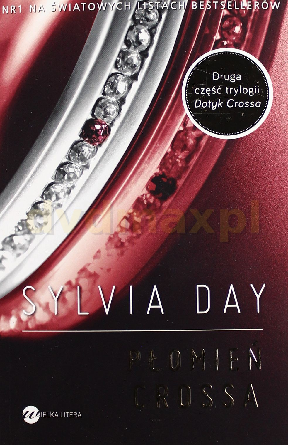 Płomień Crossa - Sylvia Day [KSIĄŻKA] - Day Sylvia
