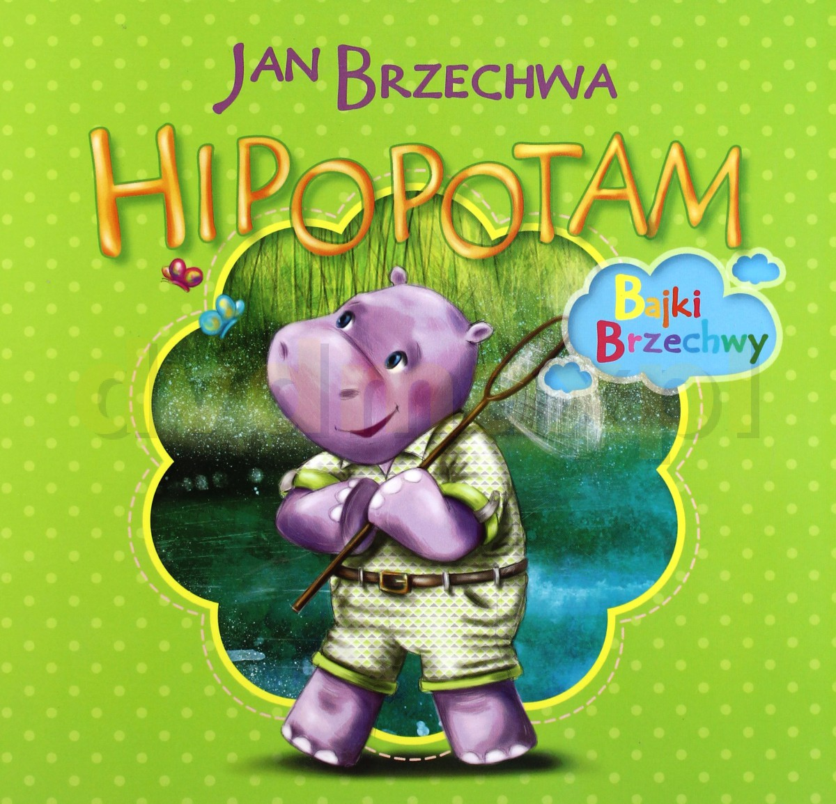 Hipopotam - Jan Brzechwa [KSIĄŻKA] - Jan Brzechwa