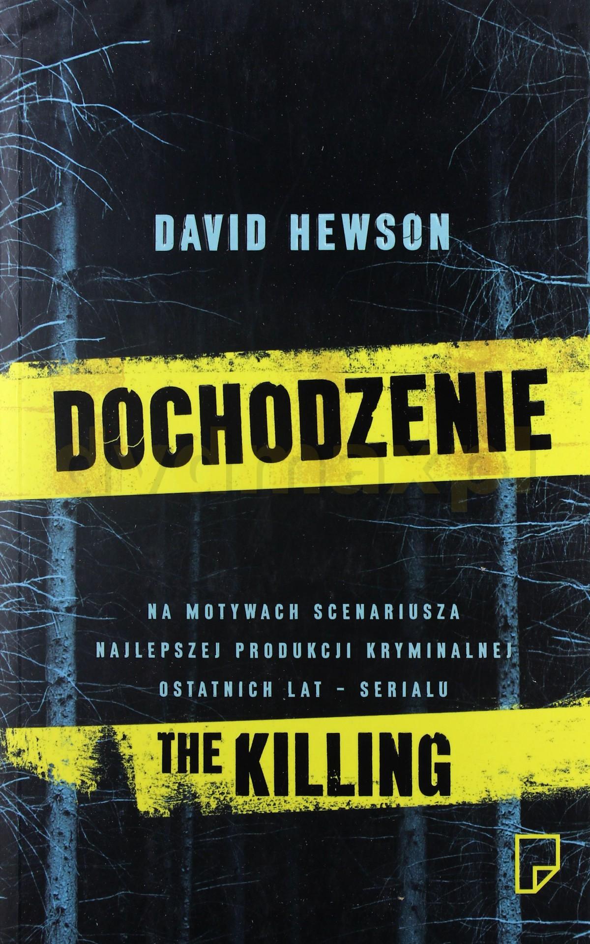 Dochodzenie the Killing - David Hewson [KSIĄŻKA] - David Hewson