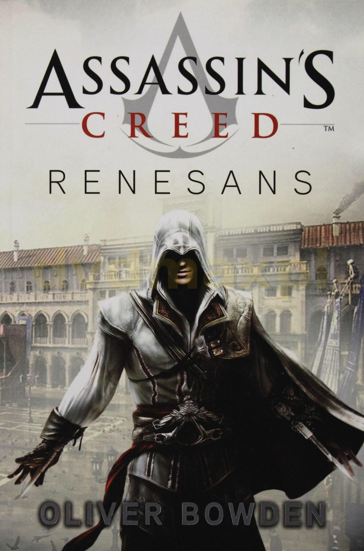 Assassin's Creed Tom 1: Renesans - Bowden Oliver [KSIĄŻKA] - BOWDEN OLIVER