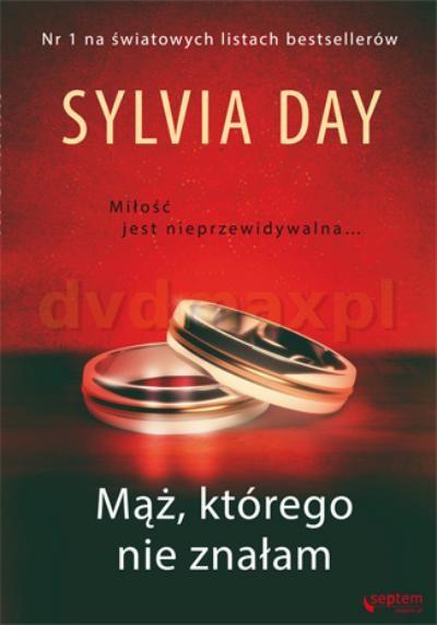 Mąż, Którego Nie Znałam - Day Sylvia [KSIĄŻKA] - Day Sylvia