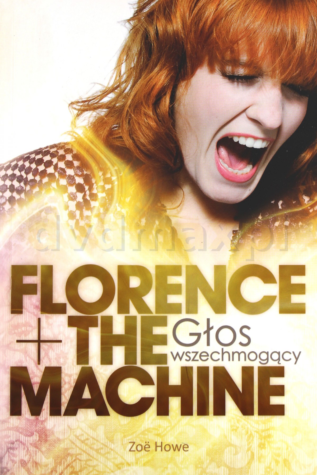 Florence The Machine Głos Wszechmogący - Zoë Howy [KSIĄŻKA] - Zoë Howy