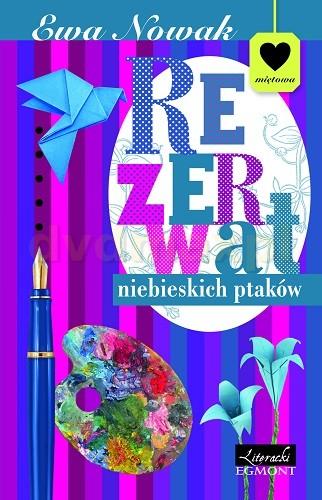 Rezewat Niebieskich Ptaków - Ewa Nowak [KSIĄŻKA] - Ewa Nowak