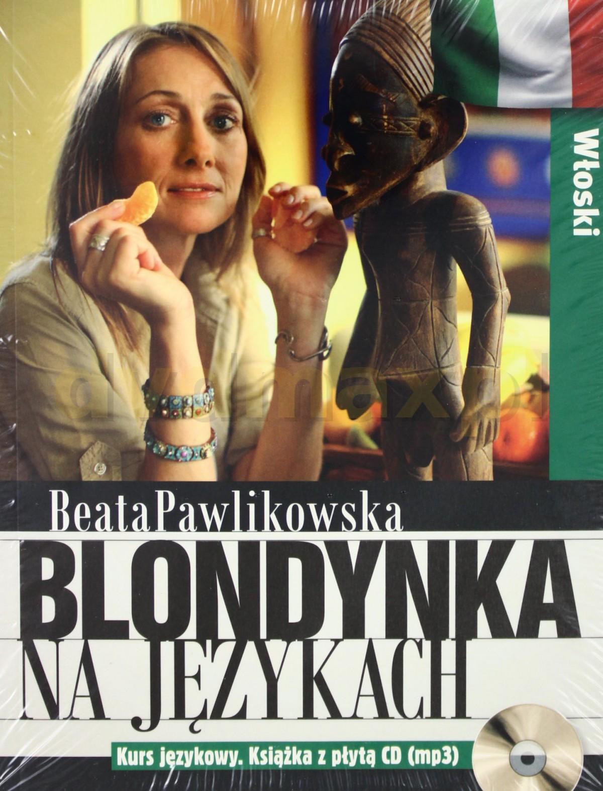 Blondynka na językach. Włoski - Beata Pawlikowska [KSIĄŻKA]+[CD] - Beata Pawlikowska