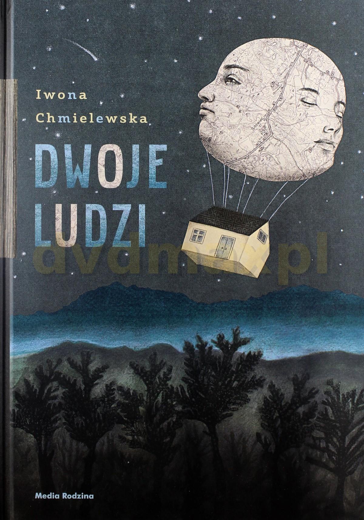 Dwoje Ludzi - Iwona Chmielewska [KSIĄŻKA] - Iwona Chmielewska
