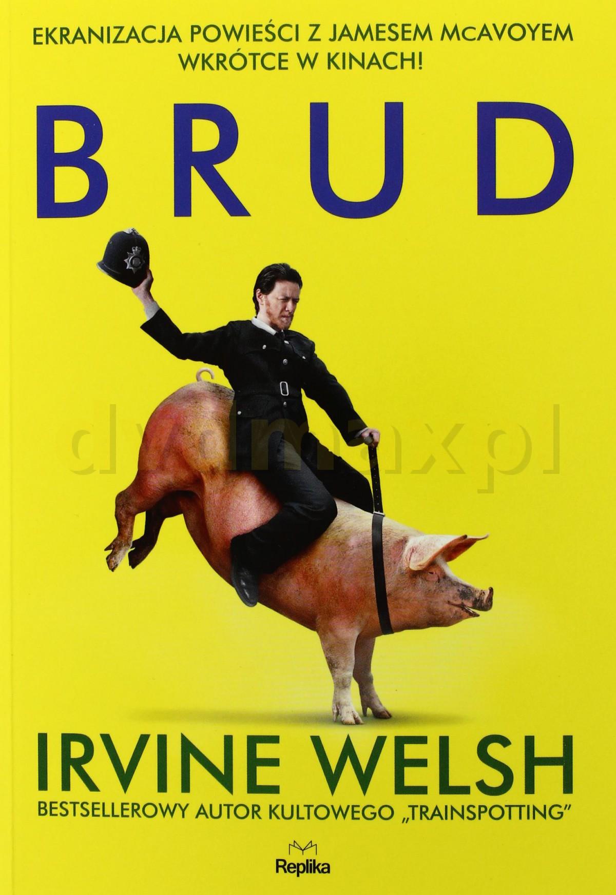 Brud - Irvine Welsh [KSIĄŻKA] - Irvine Welsh