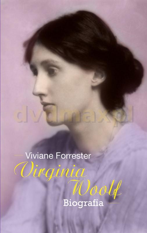 Virginia woolf tw - Viviane Forrester [KSIĄŻKA] - Viviane Forrester