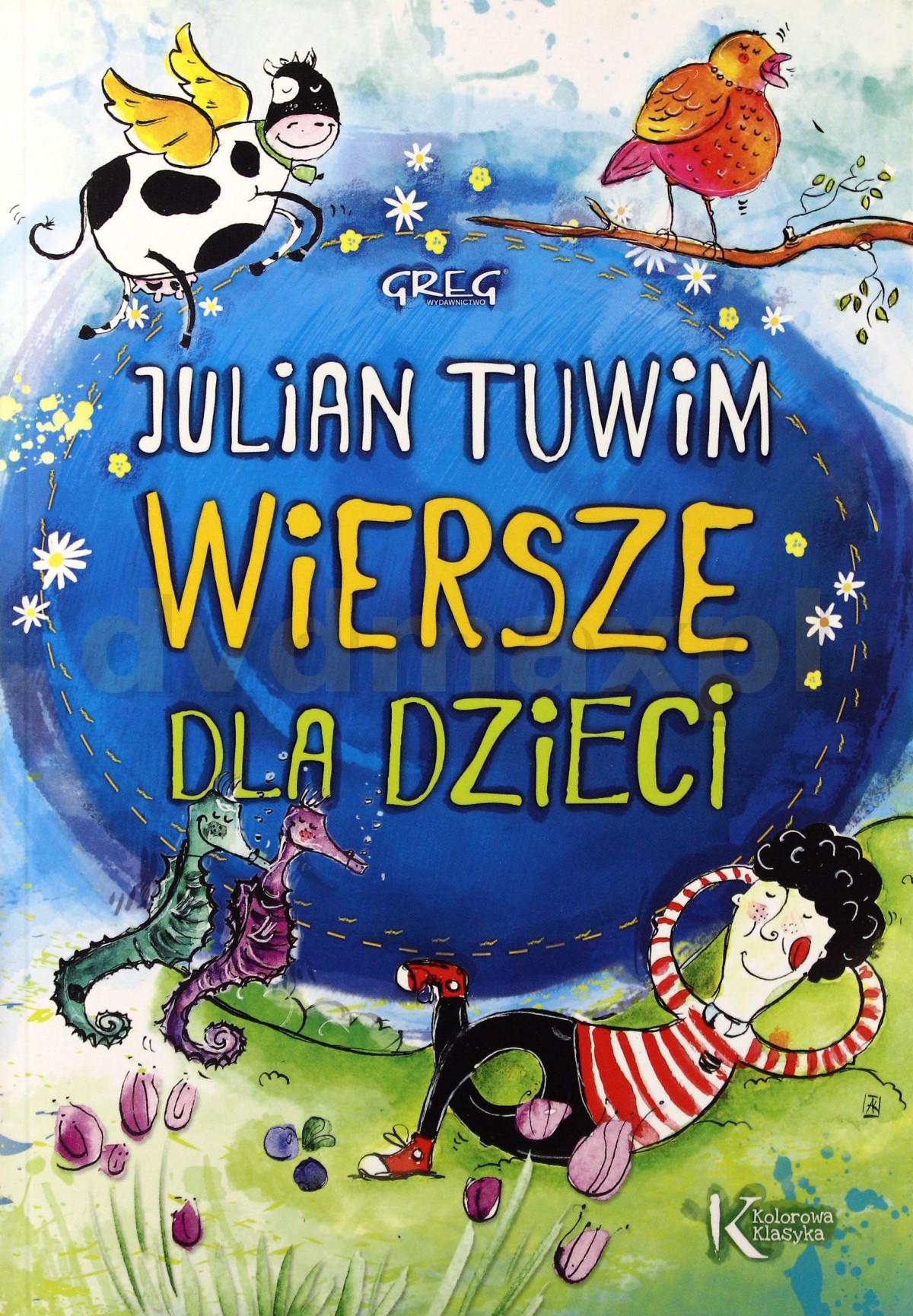 Wiersze Dla Dzieci - Julian Tuwim [KSIĄŻKA] - Julian Tuwim
