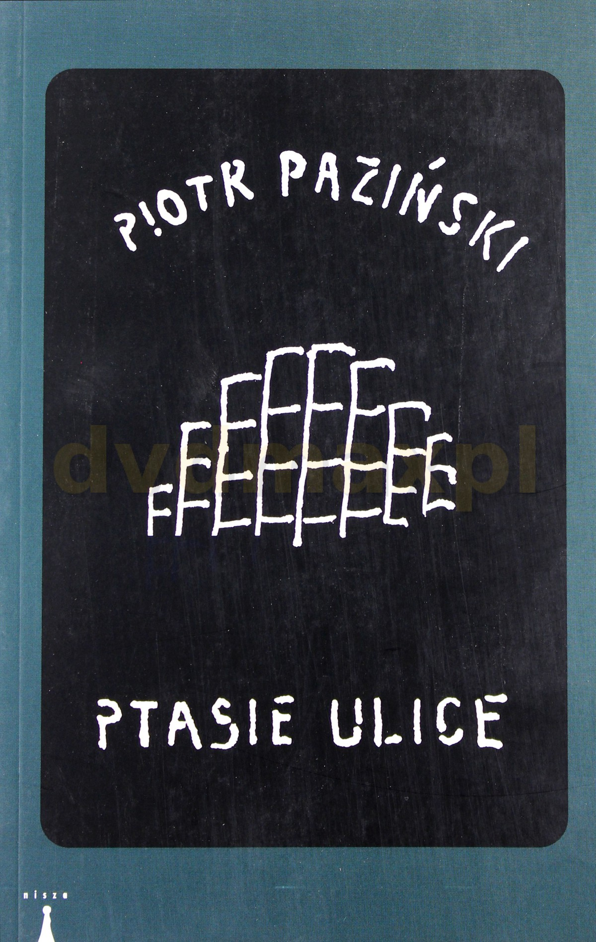 Ptasie Ulice - Paziński Piotr [KSIĄŻKA] - Paziński Piotr