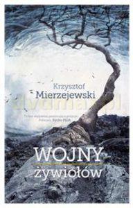 Wojny Żywiołów - Krzysztof Mierzejewski [KSIĄŻKA] - Krzysztof Mierzejewski