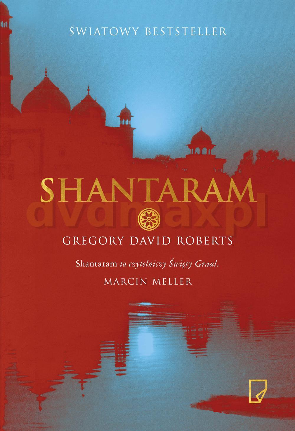 Shantaram - David Roberts (twarda) [KSIĄŻKA] - David Roberts