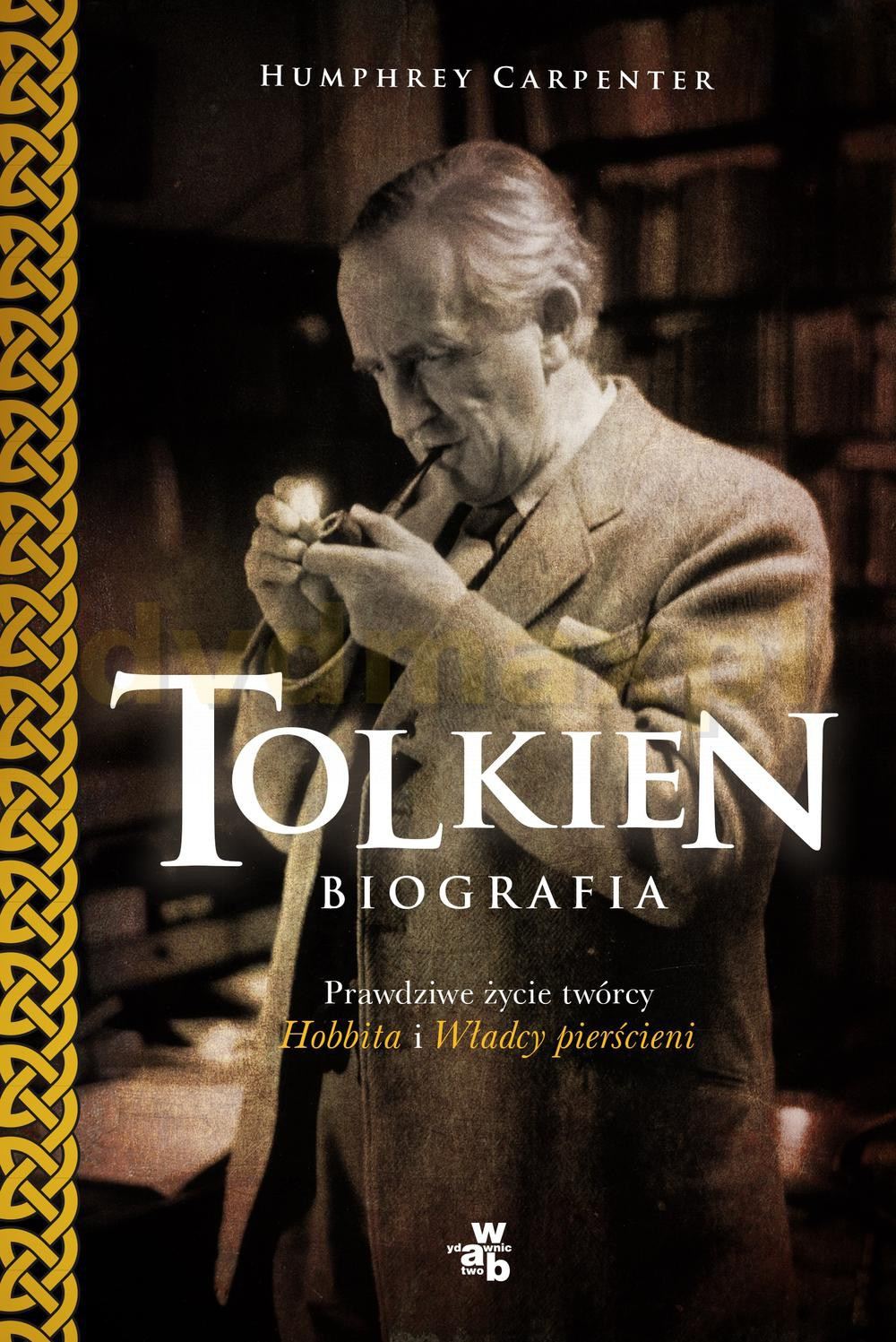 Tolkien biografia - Humphrey Carpenter (twarda) [KSIĄŻKA] - Humphrey Carpenter