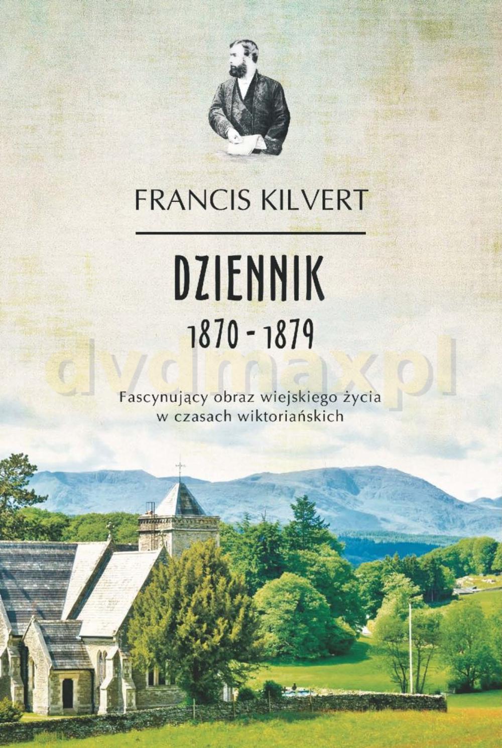 Dziennik - Francis Kilvert (twarda) [KSIĄŻKA] - Francis Kilvert