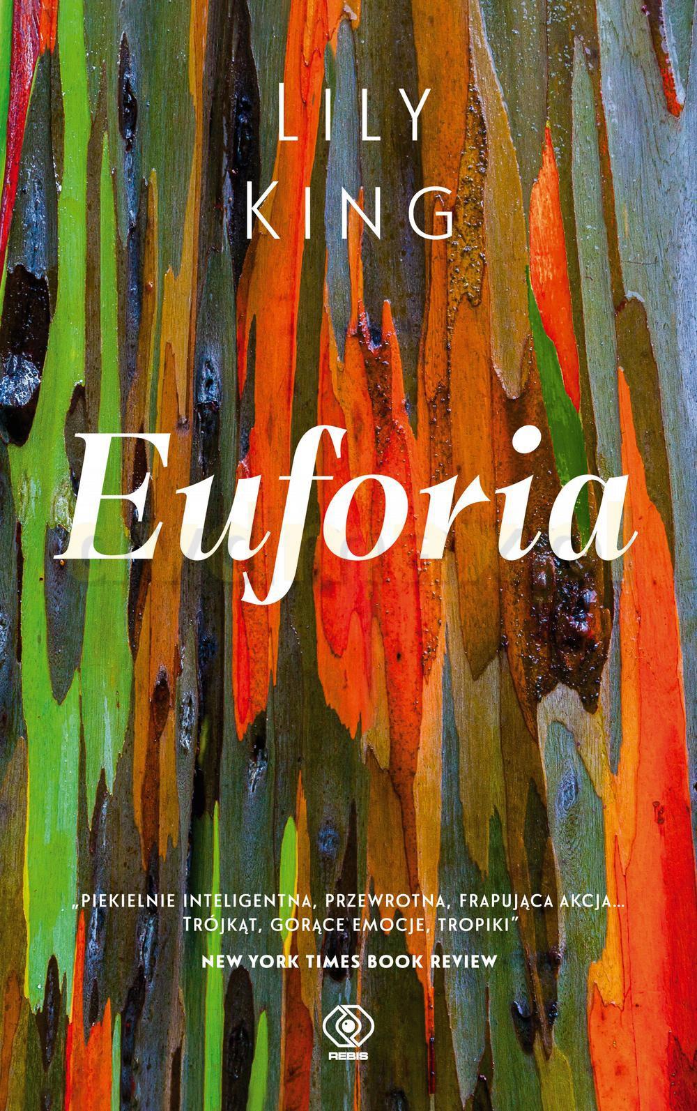 Euforia - Lily King [KSIĄŻKA] - Lily King
