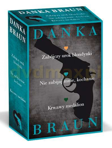 Pakiet Nie zabijaj mnie kochanie / Zabójczy urok blondynki / Krwawy medalion - Danka Braun [KSIĄŻKA] - Danka Braun