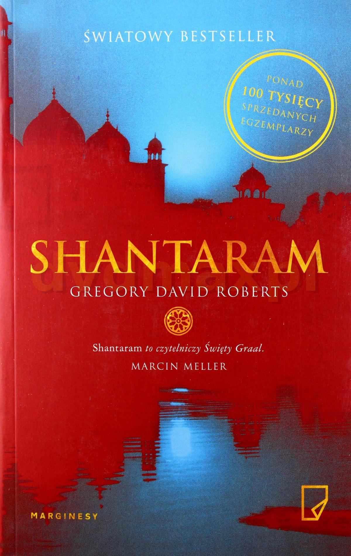 Shantaram - Gregory David Roberts [KSIĄŻKA] - Gregory David Roberts
