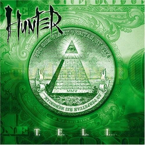 Hunter - T.E.L.I (2005)