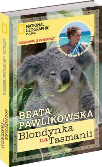 Blondynka na Tasmanii - Beata Pawlikowska [KSIĄŻKA] - brak