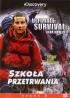 Discovery Channel: Szkoła Przetrwania 2 [DVD]