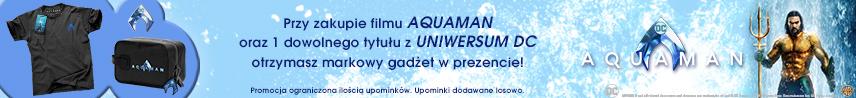 Promocja Aquaman - Uniwersum DC